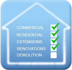 Commercial, Residential, Extensions, Renovations, Demolition
